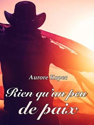 Rien qu'un peu de paix - Aurore Kopec 41cowh10