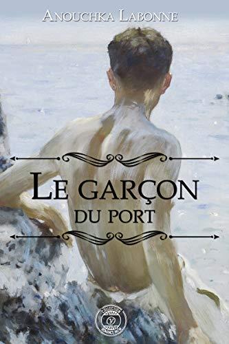 Le garçon du port - Anouchka Labonne 41d0hs10