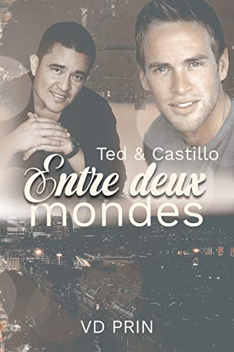 Davis et ses loups T4 : Ted & Castillo : Entre deux mondes - VD Prin 41dclo10