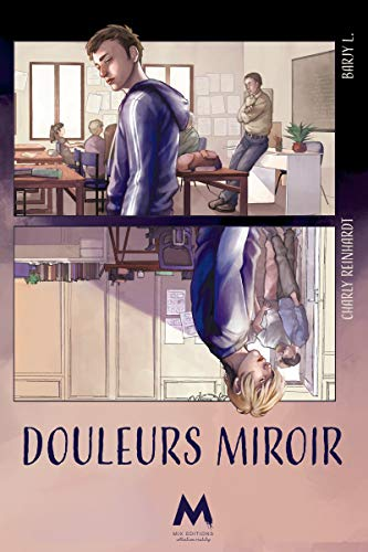 Douleurs miroir - Charly Reinhardt et  Barjy L.  41f8o711