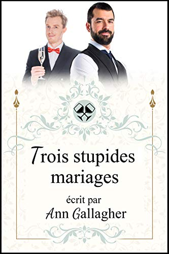 Trois stupides mariages - Ann Gallagher 41flhl10