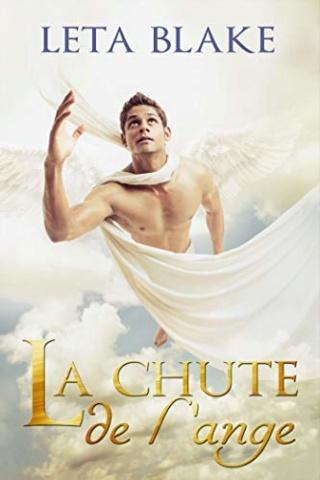 La chute de l'ange - Leta Blake 41h7s610