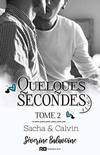 Quelques secondes T2 : Sacha & Calvin  - Séverine Balavoine 41i2uf10