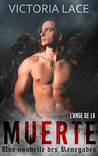 Renegades T2.5 : L'ange de la Muerte - Victoria Lace 41klbr10