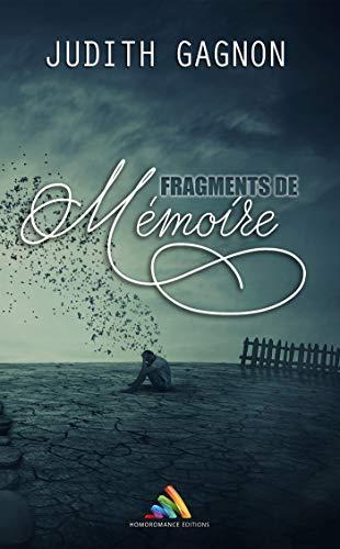 Fragments de mémoire - Judith Gagnon  41kmga10
