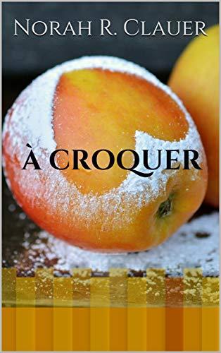 A croquer - Norah R. Clauer 41krdf10
