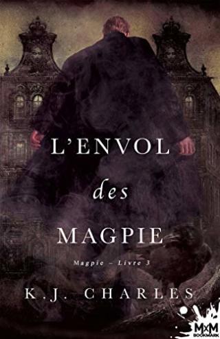 Les Magpie : L'envol des Magpie - K.J. Charles 41kxi710