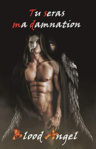 Tu seras ma damnation - Blood Angel 41luft10