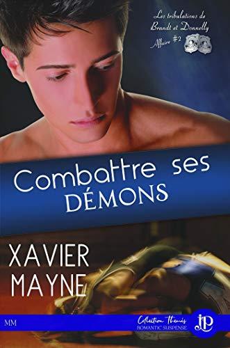 Les tribulations de Brandt et Donnelly , affaire 2 : Combattre ses démons - Xavier Mayne 41mu9k10