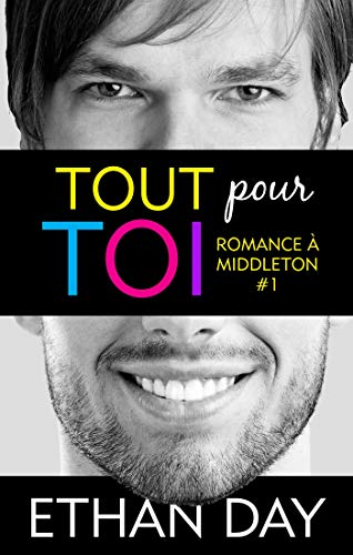 Romance à Middleton T1 : Tout pour toi -  Ethan Day 41oh1j10