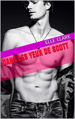 Dans les yeux de Scott - Elle Clark 41oysr10