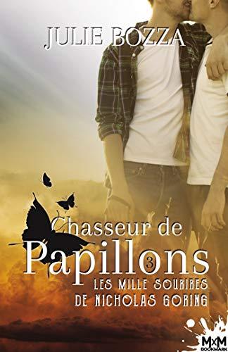 Chasseur de papillon T3 : Les mille soutires de Nicholas Goring - Julie Bozza 41p4hr10