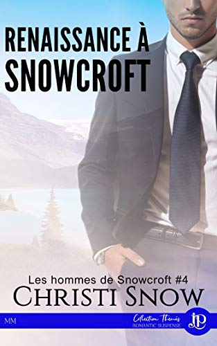 Les hommes de Snowcroft T4 : Renaissance à Snowcroft - Christi Snow 41qlzf10