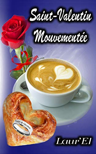 Saint-Valentin mouvementée -  Laur' El 41qz5d10
