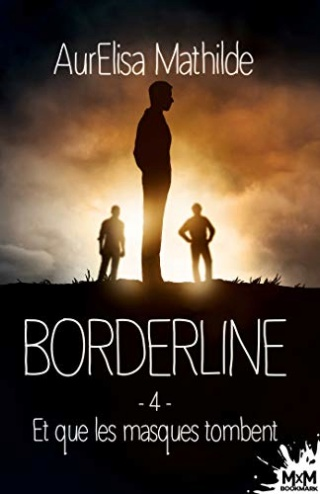 Borderline T4 : Et que les masques tombent - AurElisa Mathilde 41sfi210