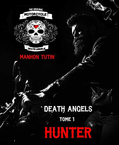 Death Angels - Tome 1 : Hunter de Manhon Tutin 41spr610