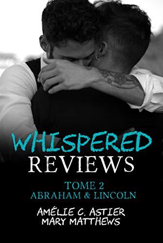 Whispered Reviews - Tome 2 : Abraham & Lincoln de Amélie C. Astier & Mary Matthews 41vrmz10