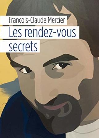 Les rendez-vous secrets - François-Claude Mercier 41wwfb10