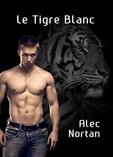 Le Tigre Blanc - Alec Nortan  41xqu010