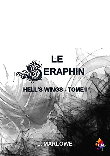 Hell's Wings T1 : Le séraphin -  L. Marlowe 41zsyk10