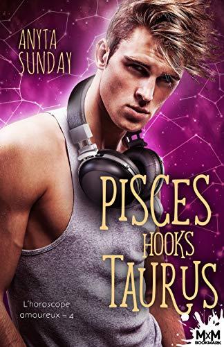 L'horoscope amoureux T4 : Pisces hooks taurus - Anyta Sunday 5125sn10
