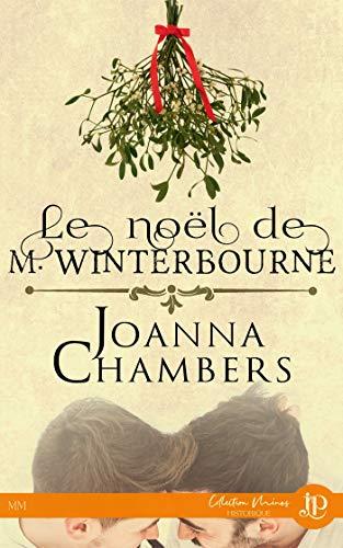 M. Winterbourne T2 : Le noël de M. Winterbourne - Joanna Chambers 5133y910