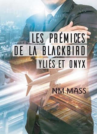 La Blackbird T0 : Les prémices de la Blackbird Yliès et Onyx  - Nm Mas 514k-210
