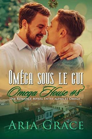 Omega House T8 : Omega sous le gui - Aria Grace  515wbu10