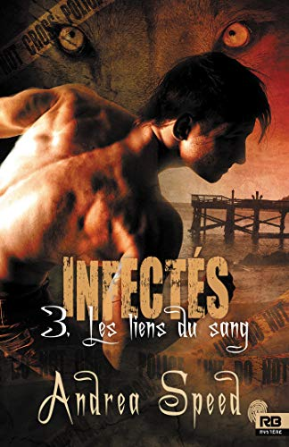 Infectés T3 : Les liens du sang -  Andrea Speed 519dcz10