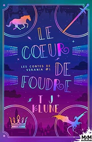 le coeur de foudre?tid=0f1f3ce46c4cdb86892896ad57824495 - Les contes de Verania T1 : Le coeur de foudre - T.J. Klune 519kc010