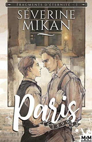 Fragments d'éternité T1 : Paris 1899 - Séverine Mikan 51d8yn10