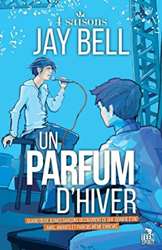 4 saisons T2 : Un parfum d'hiver- Jay Bell 51fjb310