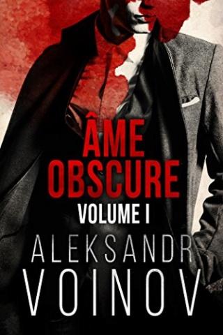 Âme obscure : volume 1 -  Aleksandr Voinov 51frfj10