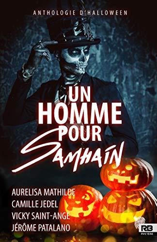 Un homme pour Samain (Anthologie Halloween) - Aurelisa Mathilde, Camille Jedel, Vicky Saint-Ange et Jérémie Patalano    51fut710
