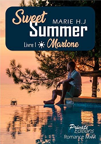 Sweet Summer T1 : Marlone - Marie H.J 51h-0c10