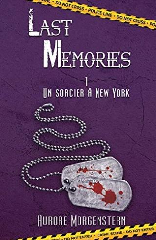 Last Memories T1 : Un sorcier à New York - Aurore Morgenstern 51hfzq10