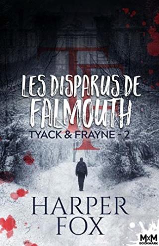 Tyack & Frayne T2 : Les dsparus de Falmouth - Harper Fox 51iat510