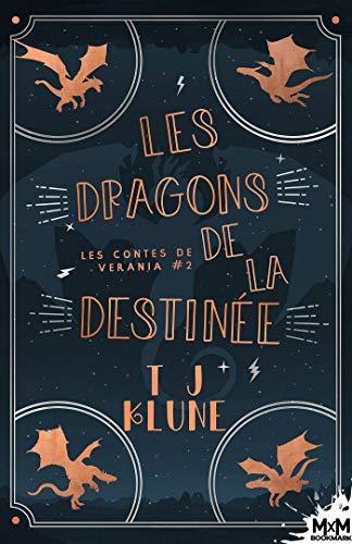Les contes de Verania T2 : Les dragons de la destinée - T.J. Klune 51ikhj10