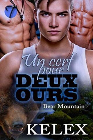 Bear Montain T6 : Un cerf pour deux ours - Kelex 51kji510