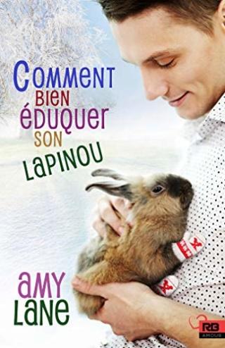 Les tricots de l'amour T2 : Comment bien éduquer son lapinou - Amy Lane 51kqsk10