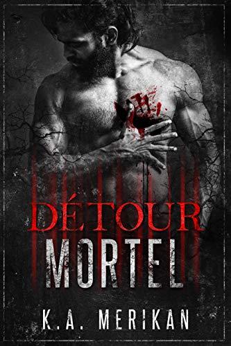 Détour Mortel - K.A. Merikan 51lalz10
