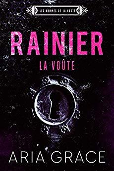Les hommes de la voûte T8 : Rainier- Aria Grace 51ldfd10