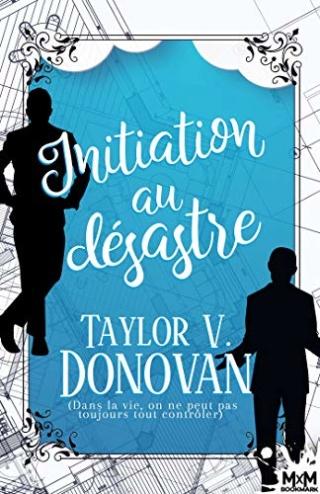 Initiation au désastre - Taylor V. Donovan 51lhrh10