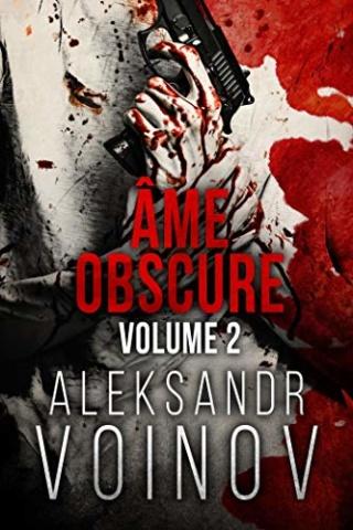 Âme obscure : volume 2 -  Aleksandr Voinov 51lxoh10
