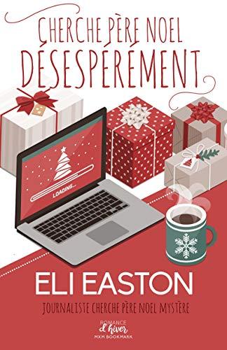 Cherche Père Noël désespérément - Eli Easton 51m0v-10