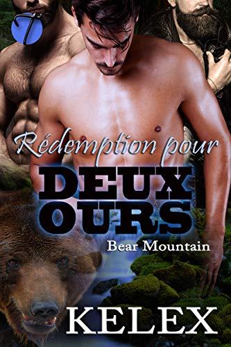 Bear Montain T7 : Rédemption pour deux ours - Kelex 51mydm10