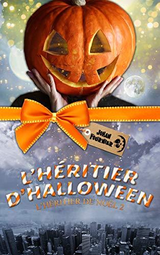 L'héritier de Noël T2 : L'héritier d'Halloween - Johan Fournier 51p8ty10