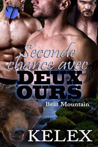 Bear Montain T5 : Seconde chance avec deux ours - Kelex 51pmia12