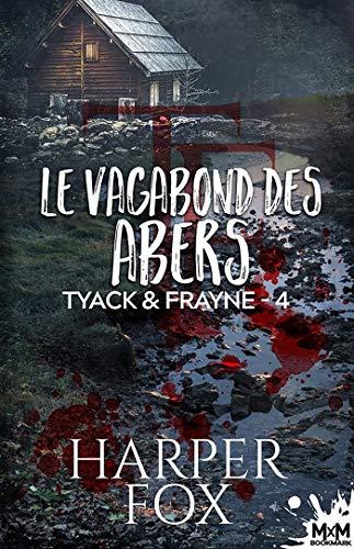 Tyack  & Frayne T4 : Le vagabond des Abers - Harper Fox 51qgwk10