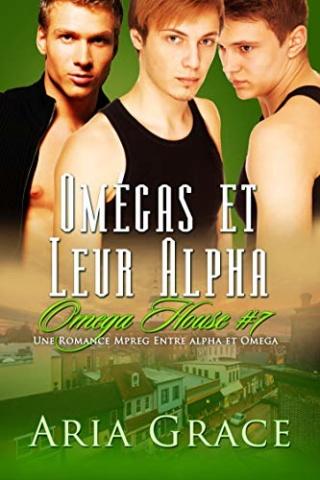 Omega House T7 : Omegas et leur Alpha - Aria Grace 51r7mh10